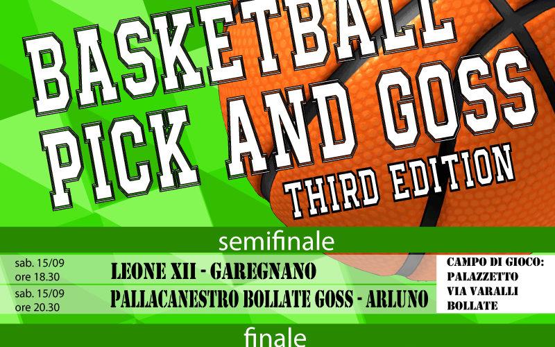 Siamo giunti alla terza edizione del torneo Pick & Goss. Gli appuntamenti sono: Sabato 15 Settembre le semifinali – ore 18.30 Leone XIII – Garegnano – ore 20.30 Pallacanestro Bollate […]